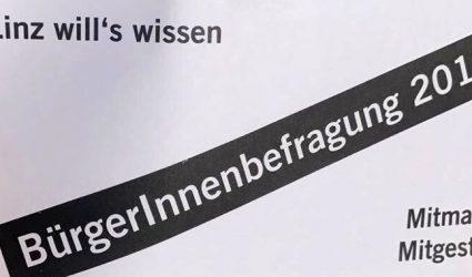 """Linz: 400.000 Euro für """"sinnbefreite Wohlfühl-Bürgerbefragung""""?"""
