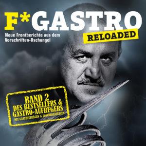 """Das Cover zu Günter Hagers Folgewerk """"Fucking Gastro Reloaded"""". Foto: Markus Litzlbauer"""