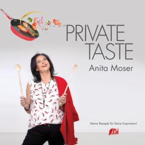 """Der Titel von Anita Mosers Erstlingswerk """"Private Taste"""""""